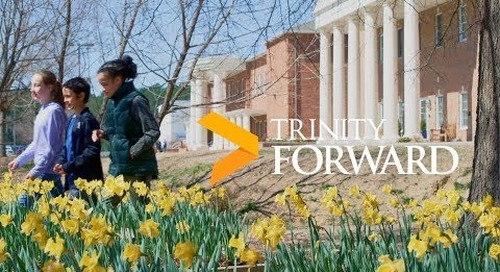 TrinityForward • The Campaign for Excellence in Teaching and Learning