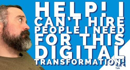 """Tanzu Talk: """"I can't hire the people I need for all this digital transformation"""""""