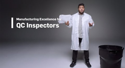Manufacturing Excellence for QC Inspectors