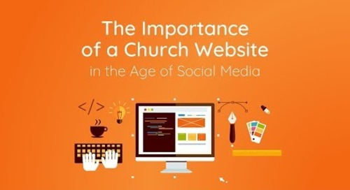 The Importance of a Church Website in the Age of Social Media