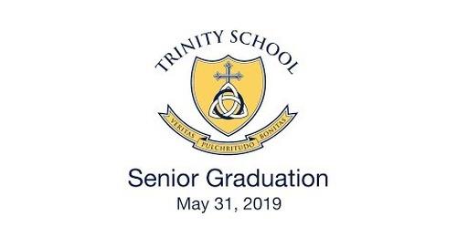 Trinity School Senior Graduation 2019