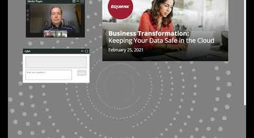 Equifax Canada's Business Transformation: Keeping Your Data Safe in the Cloud