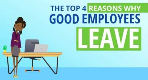 The Top 4 Reasons Why Good Employees Leave