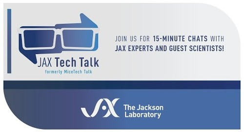 JAX Tech Talk Episode 40: Let's Talk Aligning Mice Generation with Preclinical Studies (July 20, 2021)