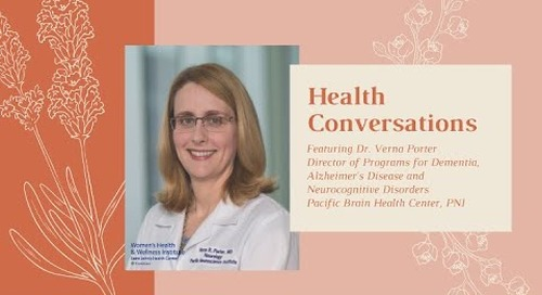 WH&WI Health Conversations, ft. Dr. Verna Porter, Neurologist