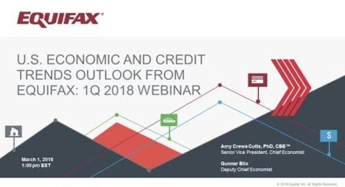 Q1 2018 U.S. Economic and Credit Trends Outlook from Equifax