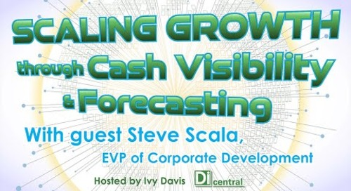 Scaling Growth through Cash Visibility and Forecasting