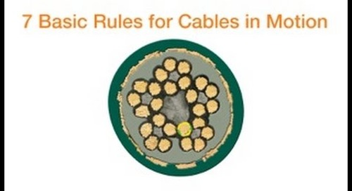 7 basic rules for cables in motion