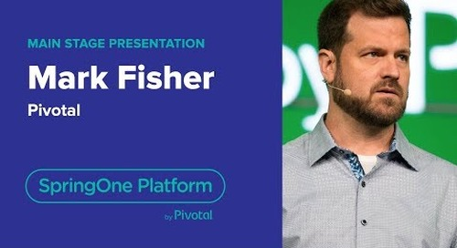 Mark Fisher, Pivotal—Knative, riff, and Pivotal Function Service, SpringOne Platform 2018
