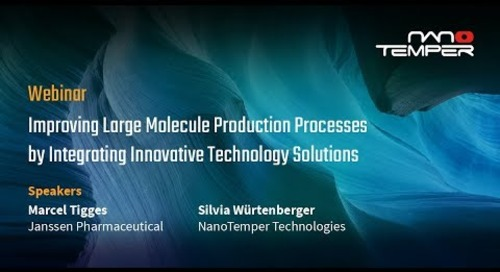Improving Large Molecule Production Processes by Integrating Innovative Technology Solutions