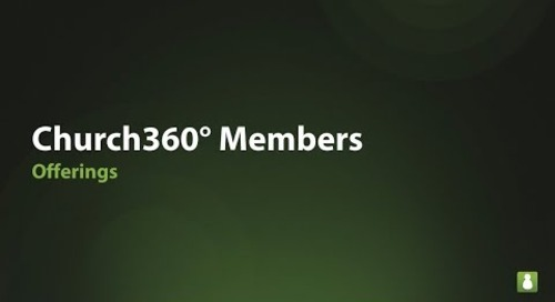 Church360° Members: Offerings