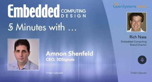 Five Minutes With… Amnon Shenfeld, CEO, 3DSignals