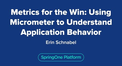 Metrics for the Win: Using Micrometer to Understand Application Behavior