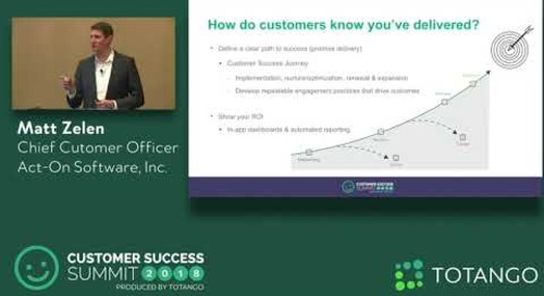 Creating a CX-Focused Company - Customer Success Summit 2018 (Track 1)