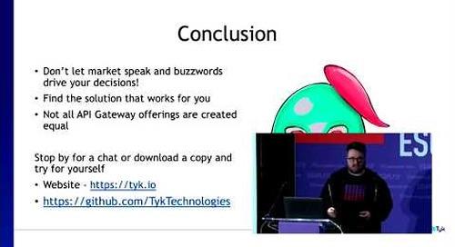 ESCAPE Conference 2019: Gateways & Microgateways & Edge Gateways! -- Jason Neves, Tyk