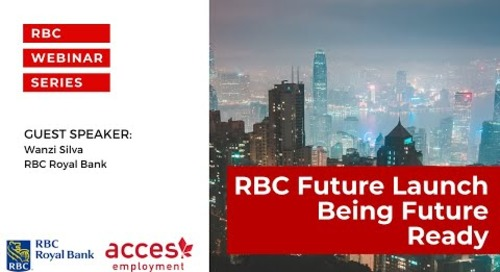 RBC Royal Bank Webinar | RBC Future Launch Being Future Ready