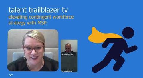 talent trailblazer tv: elevating contingent workforce strategy with MSP.