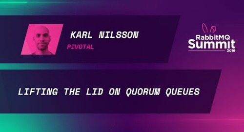 Lifting the lid on Quorum Queues - Karl Nilsson