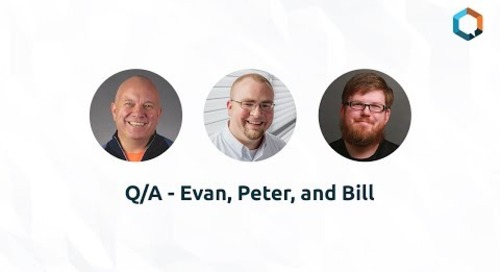 Q/A - Evan, Peter, and Bill