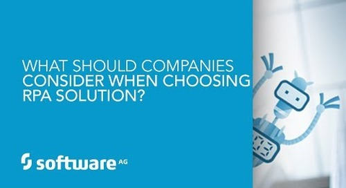 Episode 8: What should companies consider when choosing an RPA solution?