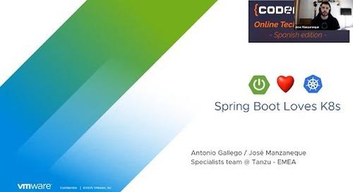 CodeMotion 2020: SpringBoot Loves K8s en Español