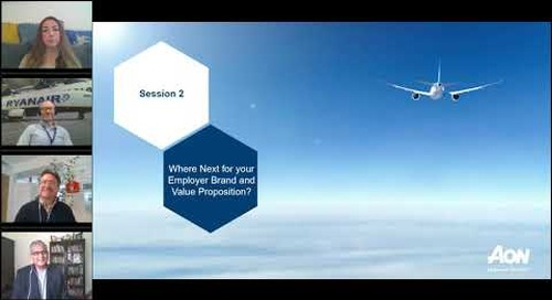 Aviation Webinar Series: Episode 2 - Where Next for your Employer Brand and Value Proposition?