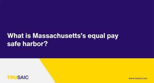 What is Massachusetts's equal pay safe harbor? - Trusaic Webinar