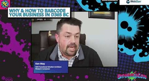 Ken May - Why & How to Barcode your Business in Dynamics 365 Business Central