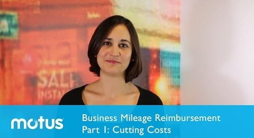 Business Mileage Reimbursement Part 1: Cutting Costs