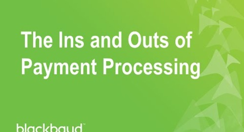 The Ins and Outs of Payment Processing