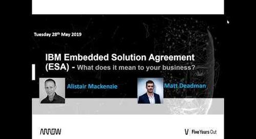 Exclusive Webinar - IBM Embedded Solution Agreement ESA
