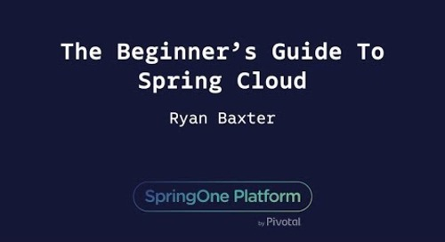 The Beginner's Guide To Spring Cloud - Ryan Baxter