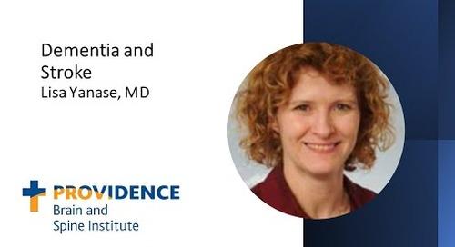 Dementia and Stroke - Lisa Yanase, MD