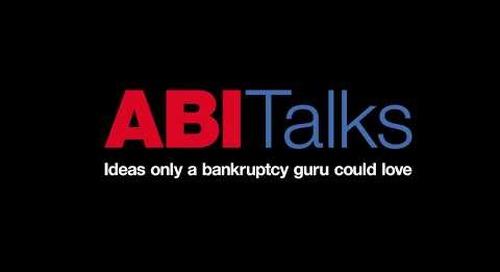 ABI TALKS: New Reorganization Hope for Main Street Debtors