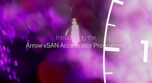 Introducing the Arrow vSAN Accelerator Programme - find out more