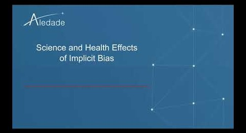 Mitigating Inplicit Bias and Building a Health Equity Lens for your Practice - Part I