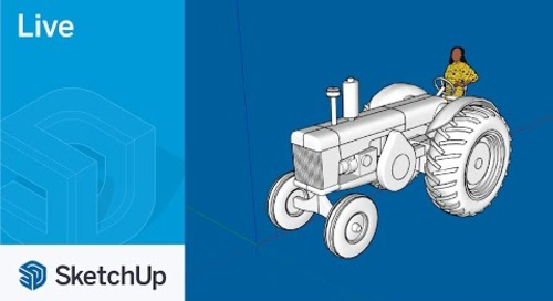Modeling a Tractor Live in SketchUp!