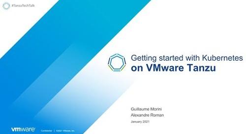 Démarrez votre plateforme Kubernetes avec VMware Tanzu