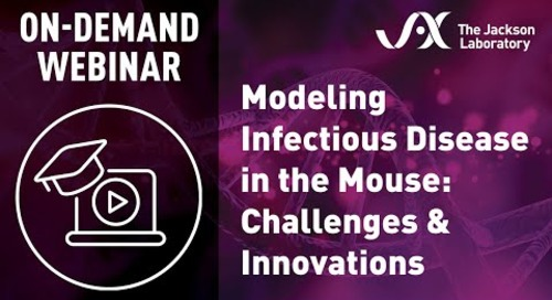Modeling Infectious Disease in the Mouse: Challenges and Innovations