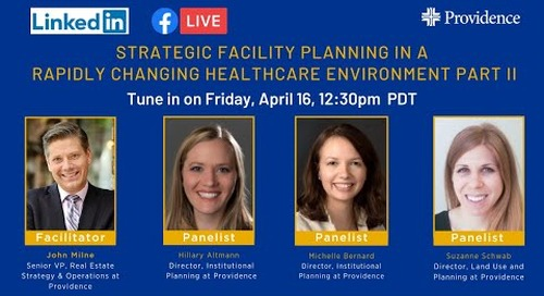 Strategic Facility Planning in a Rapidly Changing Healthcare Environment   - Part 2