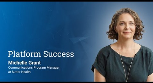 Platform Success - with Michelle Grant from Sutter Health