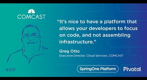 How Comcast Transformed the Product Delivery Experience — Greg Otto, Comcast