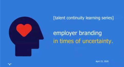 employer branding during a crisis | talent continuity learning series