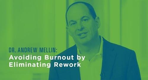 Avoiding Burnout by Eliminating Rework