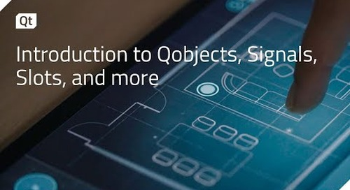 Introduction to QObjects, Signals, Slots, and more {on-demand webinar}