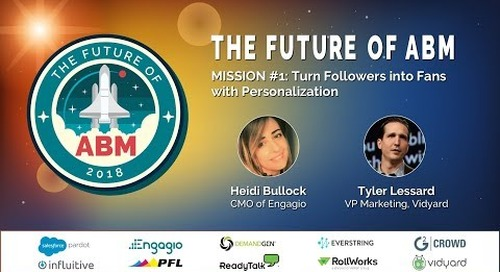 [Future of ABM Webinar Series] Mission 1: Turn Followers into Fans with Personalization | Replay