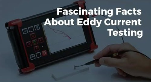 Fascinating Facts About Eddy Current Testing