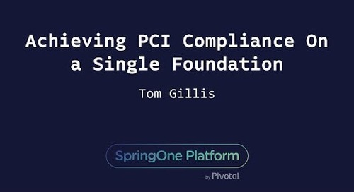 Achieving PCI Compliance On a Single Foundation - Tom Gillis, Bracket Computing
