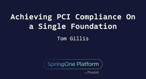 Achieving PCI Compliance On a Single Foundation - Tom Gillis, Bracket Computing