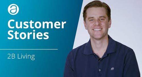 AppFolio Customer Stories – 2B Living
